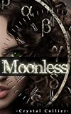 Moonless (Maiden of Time Book 1)