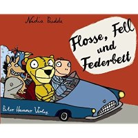 Nadia Budde: Flosse, Fell und Federbett