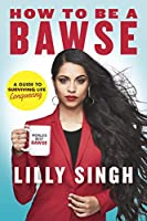 Lilly Singh (Author) (24)  Buy:   Rs. 599.00  Rs. 537.00 9 used & newfrom  Rs. 449.00