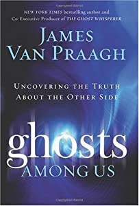"Cover of ""Ghosts Among Us: Uncovering the..."