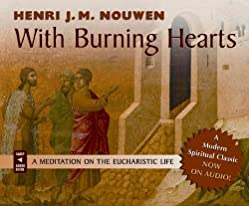 "Cover of ""With Burning Hearts: A Meditati..."