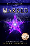 Marked (Soul Guardians, Book 1)