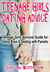 Teenage Girls Dating Advice