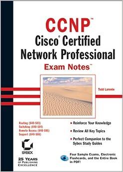 CCNP Cisco Certified Network Professional Exam Notes Todd Lammle 0025211229194 Amazoncom Books