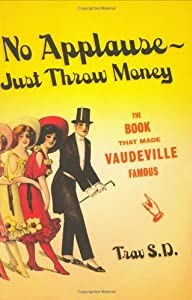 "Cover of ""No Applause--Just Throw Money: ..."