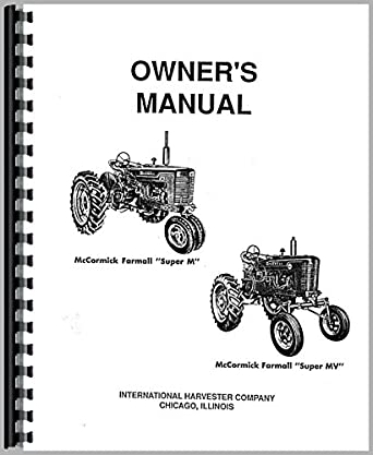 Farmall Super M Tractor Operators Manual: Amazon.com