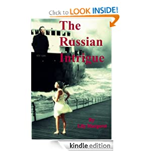 The Russian Intrigue (Russian Romances)