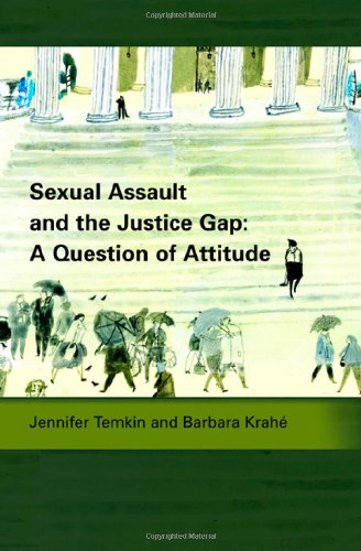 Sexual Assault and the Justice Gap: A Question of Attitude (Criminal Law Library)