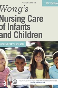 Wong's Nursing Care of Infants and Children, 10e