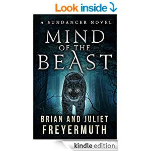 Mind of the Beast (A Sundancer Novel Book 2)