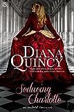 Seducing Charlotte (Entangled Scandalous) (Accidental Peers Book 1)
