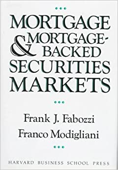 Mortgage and Mortgage-Backed Securities Markets (Harvard