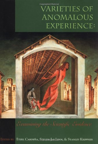 Amazon.com: Varieties of Anomalous Experience: Examining the Scientific Evidence (9781557986252): Etzel Cardena, Steven J. Lynn, Stanley Krippner: Books