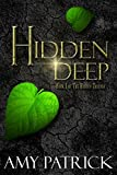 Hidden Deep: Book 1 of The Hidden Saga (The HiddenSaga)