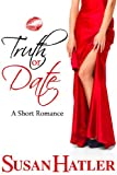 Truth or Date (Better Date than Never Book 2)
