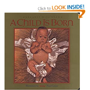 A A Child Is Born: Child Is Born
