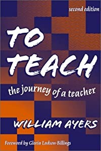 "Cover of ""To Teach: The Journey of a Teac..."