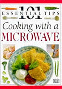 "Cover of ""Cooking with Microwave (101 Ess..."