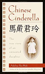 "Cover of ""Chinese Cinderella: The True St..."