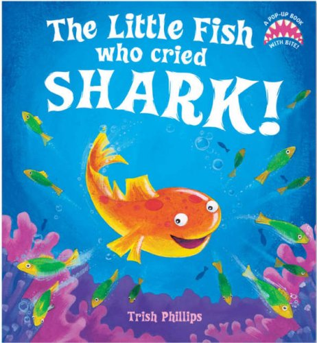 The Little Fish Who Cried Shark!