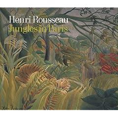 Jungles In Paris - Henri Rousseau - Book