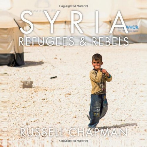 Syria: Refugees and Rebels