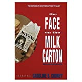 face on milk carton