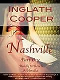 Nashville - Part One - Ready to Reach