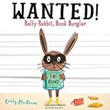 Wanted: Ralfy Rabbit, Book Burglar