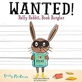 Wanted: Ralfy Rabbit, Book Burglar