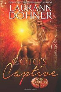 Coto's Captive (Zorn Warriors) (Volume 5)