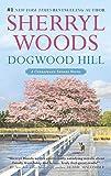 Dogwood Hill (A Chesapeake Shores Novel Book 12)