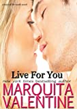 Live For You (Boys of the South ~ Book 1)