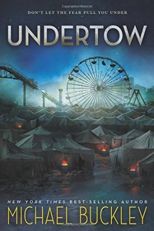 Undertow by Michael Buckley | Featured Book of the Day | wearewordnerds.com