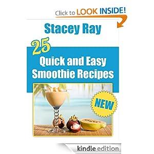 25 Quick & Easy Smoothie Recipes