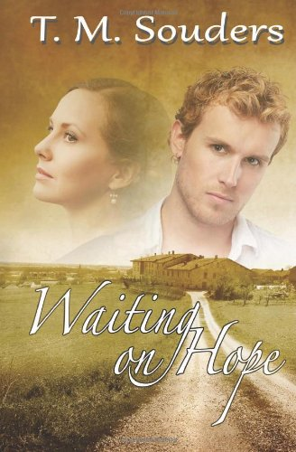 Waiting On Hope by T.M. Souders