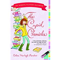 The Cupid Chronicles (The Wedding Planner's Daughter #2)