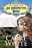 An Unexpected Bride (The Colorado Brides Series Book 2)