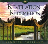 Revelation of Redemption by Kenneth Copeland on 6 Audio CD's (Foundation Basic Series, #5)