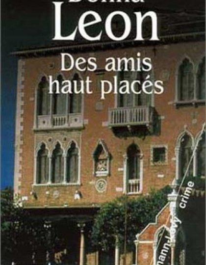 Des amis haut placés - Leon Donna