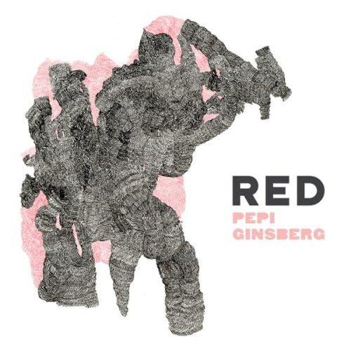 Pepi Ginsberg - Red