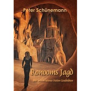 Ronooms Jagd und andere Science Fiction Geschichten