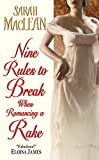 Nine Rules to Break When Romancing a Rake (Love by Numbers Book 1)