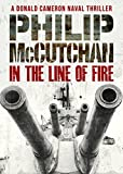 In the Line of Fire (A Donald Cameron Naval Thriller)