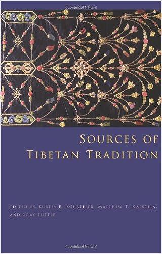 Sources of Tibetan tradition / Kurtis R. Schaeffer, Matthew T. Kapstein, Gray Tuttle