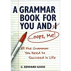 A Grammar Book for You and I--Oops, Me!
