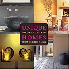 Unique Homes: Personalize Your Home Through Good Design