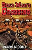 Dead Man's Crossing (Jake Moran 1)