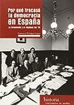 Por Qué Fracasó La Democracia En Espa...