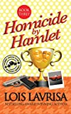 Homicide by Hamlet (Cozy Mystery) Book #3 (Chubby Chicks Club Cozy Mystery Series)